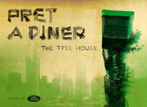 "PRET A DINER ""THE TREE HOUSE"" 'driven by Land Rover' (Quelle: Pret a Diner)"